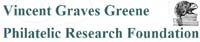 The Vincent Graves Greene Philatelic Research Foundation